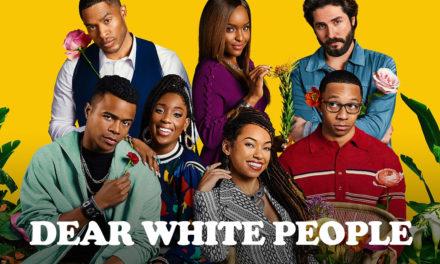 Dear White People (Season 3)