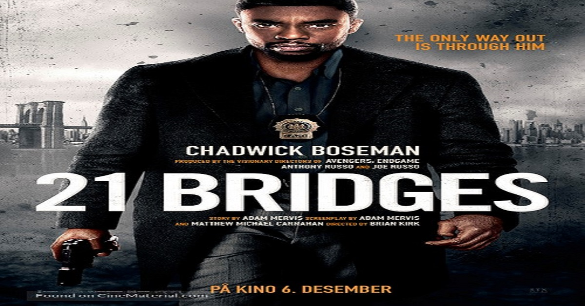 21 Bridges Binge Watcher S Council