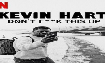 Kevin Hart – Don't F*ck This Up