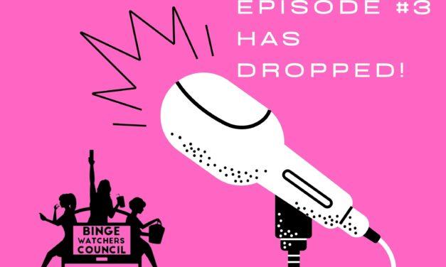 Watcher Wednesday: Episode 3!